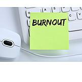 Stress & Struggle, Burnout